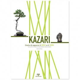 KAZARI - L'arte di esporre il BONSAI e il SUISEKI