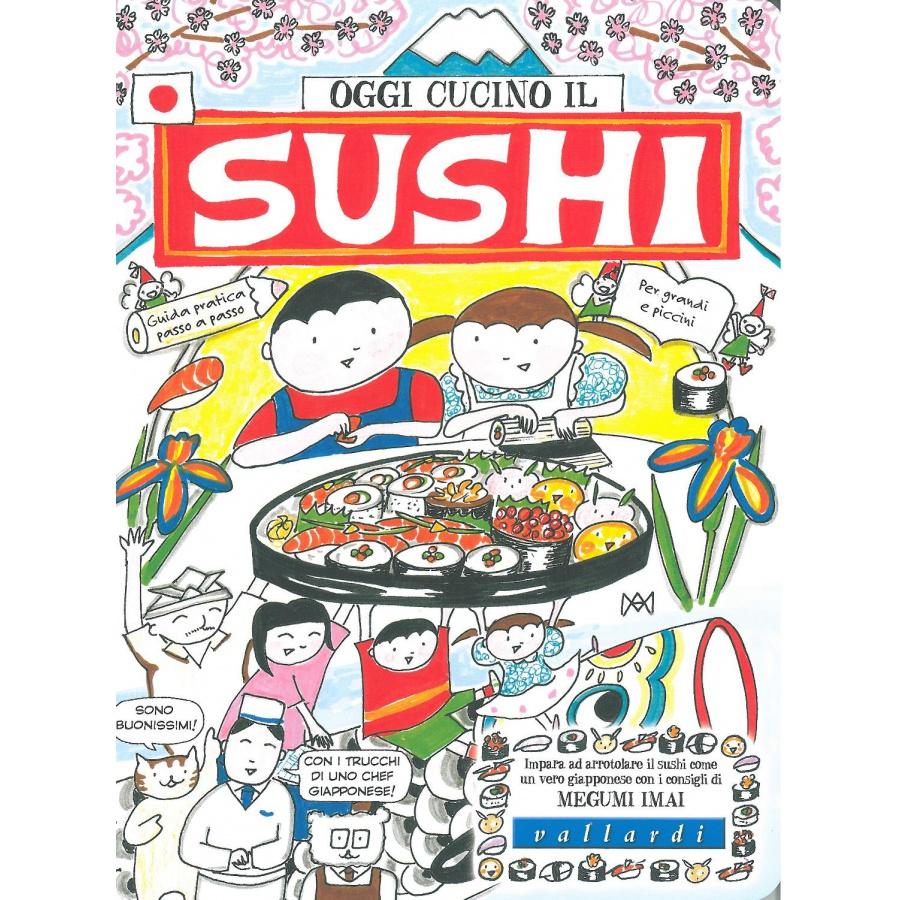 Oggi cucino il SUSHI
