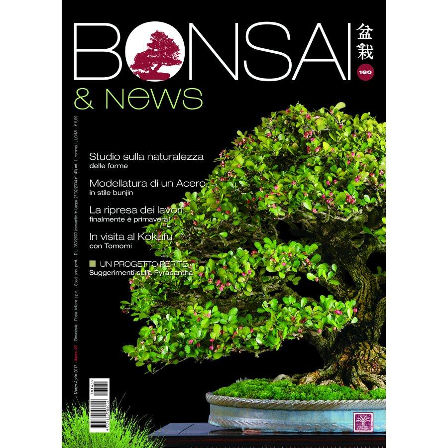 BONSAI & NEWS 160 - MAR-APR 2017