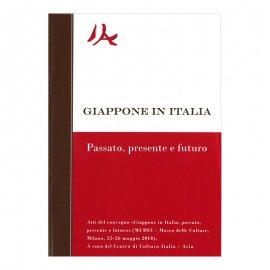 GIAPPONE IN ITALIA - Passato, presente e futuro