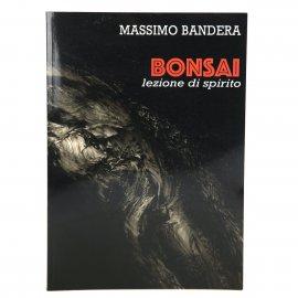 BONSAI - lezione di spirito