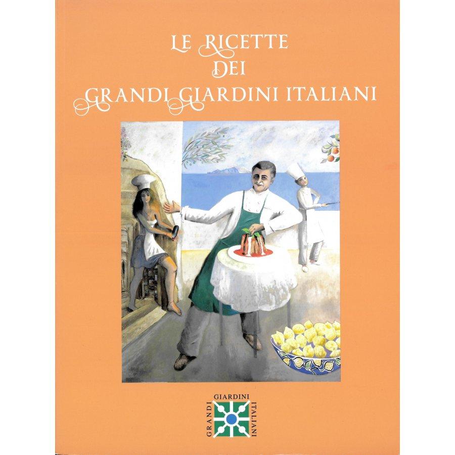 Le ricette dei Grandi Giardini Italiani